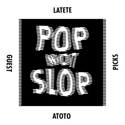 POPNOTSLOP-Latete